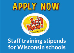 Apply Now - Staff training stipends for Wisconsin schools